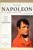 CHATELLE. Napoléon et la Légion d'Honneur. (1)