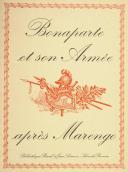 Bonaparte et son Armée après Marengo.