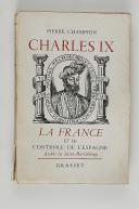 "CHAMPION (Pierre) -  "" Charles IX ""   (1)"