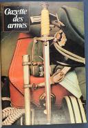 GAZETTE DES ARMES, n° 12 de janvier 1974 au n° 77 de décembre 1979.  (3)