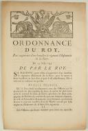 ORDONNANCE DU ROY, pour augmenter d'un bataillon le régiment d'Infanterie de la Sarre. Du 25 août 1745. 3 pages (1)