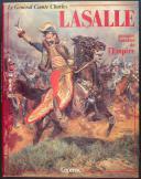 HOURTOULLE F.G :LE GÉNÉRAL COMTE CHARLES LASALLE PREMIER CAVALIER DE L'EMPIRE (1)