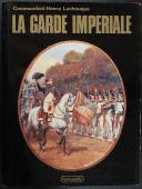 LACHOUQUE LA GARDE IMPÉRIALE (1)