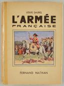 SAUREL LOUIS : L'ARMÉE FRANÇAISE.