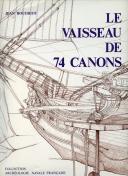 LE VAISSEAU DE 74 CANONS - VOLUME 1