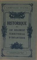 """CHAPELOT - """" Historique du 138ème Régiment territorial d'Infanterie """" - Campagne 1914 -1918  (1)"""