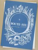 """Photo 1 : """" Le Boute-Feu """" - Bulletin - Musée des canonniers de Lille"""