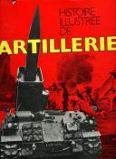 HISTOIRE ILLUSTRÉE DE L' ARTILLERIE
