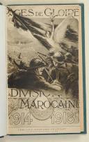 Photo 1 : DIVISION MAROCAINE. Pages de gloire de la division marocaine.