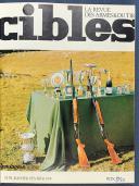 Photo 2 : CIBLES : LA REVUE DES ARMES ET DU TIR du n° 53 de janvier 1974 au n° 118 de décembre 1979.