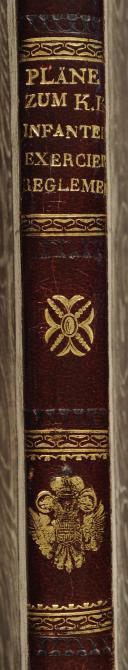 Photo 2 : Vier und siebzig Pläne zum k.k. ( königlich kaiserlichem) Infanterie Exercier Reglement