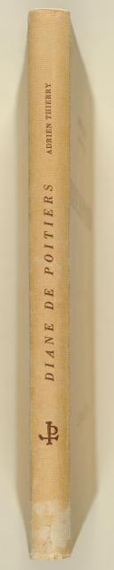 THIERRY. (A.). Diane de Poitiers.   (2)