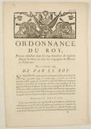 ORDONNANCE DU ROY, portant réduction dans les cinq bataillons du régiment Royal-Artillerie, & dans les compagnies de Mineurs & d'Ouvriers. Du 10 janvier 1749. 6 pages (1)
