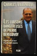 LES LIAISONS DANGEREUSES DE PIERRE BEREGOVOY