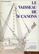 LE VAISSEAU DE 74 CANONS - VOLUME 3