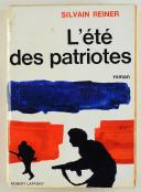 L'ÉTÉ DES PATRIOTES DE SILVAIN REINER.