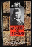 Photo 1 : MA GUERRE DANS LA GESTAPO DE HÉLÈNE MOSZKIEWIEZ.PO