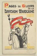 DIVISION MAROCAINE. Pages de gloire de la division marocaine.