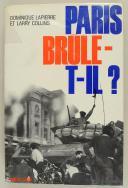 Photo 1 : LAPIERRE DOMINIQUE, COLLINS LARRY : PARIS BRÛLE-T-IL ?