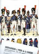 ROUSSELOT LUCIEN : GRENADIERS À PIED DE LA GARDE 1800-1815.