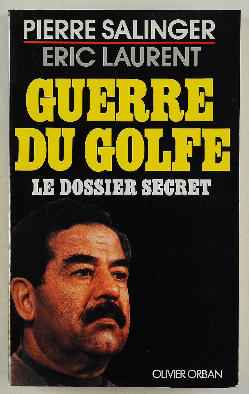 Couverture de La guerre du golfe - le dossier secret