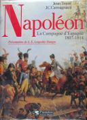 Photo 1 : TRANIÉ JEAN : NAPOLÉON ET LA CAMPAGNE D'ESPAGNE