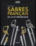 SABRES FRANÇAIS DE LA IIIe RÉPUBLIQUE (1)