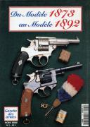 DU MODÈLE 1873 AU MODÈLE 1892 - GAZETTE DES ARMES HS N°1
