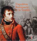 Photo 1 : Napoléon Bonaparte et la Vendée.