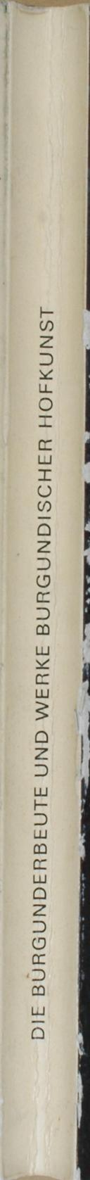 """"""" Le butin des guerres de bourgogne et des œuvres d'art de la cour de bourgogne """" - Musée d'histoire de Berne - 1969 - Deutsch Version (5)"""