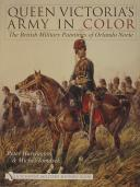 QUEEN VICTORIA'S ARMY COLOR: THE BRITISH MILITARY PAINTINGS OF ORLANDO NORIE (1)