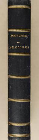 Photo 1 : GRIVEL. Mémoires du Baron Grivel.