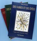 Photo 1 : PÉTARD MICHEL : DES SABRES ET DES ÉPÉES, COLLECTION COMPLÈTE EN 3 TOMES.