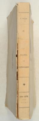 Photo 2 : FELIX. le Colonel de Villebois-Mareuil et la guerre sud-africaine.