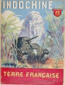 """"""" INDOCHINE """" - Revue - Numéro de 28 pages - """" Terre Française """" - L'histoire de l'Indochine  (1)"""