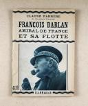 Claude Farrère – François Darlan  (1)