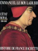 L'ÉTAT ROYAL 1460-1610, HISTOIRE DE FRANCE HACHETTE