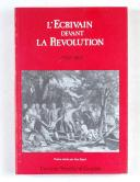 L'écrivain devant la révolution 1780-1800