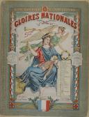 """PELLERIN - """" Gloires Nationales """" - Série supérieure aux Armes d'Épinal - Imagerie d'Épinal fondée en 1796 -"""