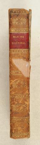 Photo 2 : DISSERTATION sur le passage du Rhône et des Alpes par Annibal l'an 218 avant notre ère. 3e édition.