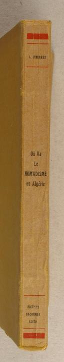 """Photo 2 : LEHURAUX (Léon) – """" Où va le nomadisme en Algérie """""""