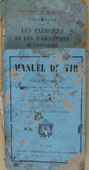 """DUQUESNE & BAUDOIN - Lot de 2 livres - """" règlement sur les exercices et les manœuvres de l'infanterie """" - Juin 1888 et """" Manuel de Tir à courte portée"""" - Paris"""