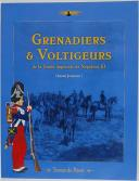 GRENADIERS & VOLTIGEURS DE LA GARDE IMPERIALE DE NAPOLÉON III (1)