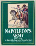 DEMPSEY GUY C., Jr : NAPOLEON'S ARMY - 1807-1814.   (1)