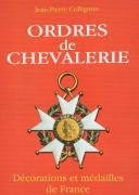 FRANCE KNIGHTHOOD – CHIVALRY ORDERS AND MEDALS BOOK.