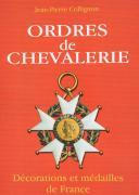 ORDRES DE CHEVALERIE Décorations et médailles de FranceDES ORIGINES AU SECOND EMPIRE. (1)