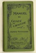 Photo 1 : Manuel du Gradé de Cavalerie, Régiments Métropolitains