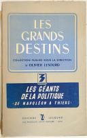 """Les grands destins """" Les géants de la politique  de Napoléon à Thiers"""" (2)"""