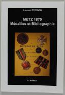 METZ 1870 - MÉDAILLES ET BIBLIOGRAPHIE