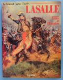 Photo 1 : HOURTOULLE F.G. : LASALLE, PREMIER CAVALIER DE L'EMPIRE.